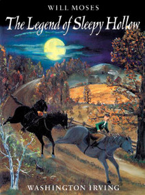 The Legend of Sleepy Hollow - 9780698116481 by Washington Irving, Will Moses, 9780698116481