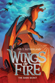 The Dark Secret (Wings of Fire #4) - 9780545349215 by Tui T. Sutherland, 9780545349215