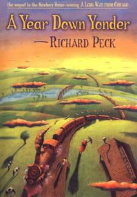 A Year Down Yonder - 9780803725188 by Richard Peck, Steve Cieslawski, 9780803725188