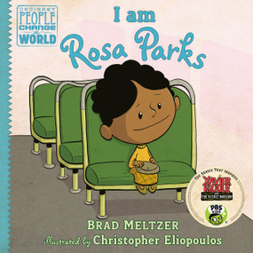 I am Rosa Parks - 9780803740853 by Brad Meltzer, Christopher Eliopoulos, 9780803740853