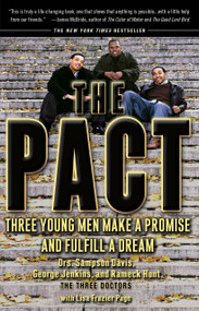 The Pact (Three Young Men Make a Promise and Fulfill a Dream) by Sampson Davis, George Jenkins, Rameck Hunt, Lisa Frazier Page, 9781573229890