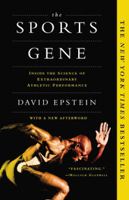 The Sports Gene (Inside the Science of Extraordinary Athletic Performance) - 9781617230127 by David Epstein, 9781617230127