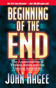 The Beginning of the End by John Hagee, 9780785273707