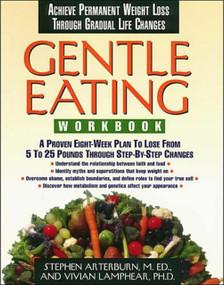 Gentle Eating -Workbook by Stephen Arterburn, 9780785275206