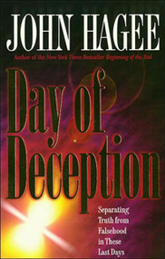 Day of Deception by John Hagee, 9780785275732