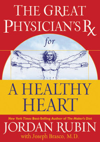 Great Physician's Rx for a Healthy Heart by Jordan Rubin, 9780785297345