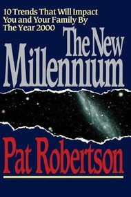 NEW MILLENIUM, THE by Pat Robertson, 9780849990335