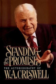 STANDING ON PROMISES by W. Criswell, 9780849990380