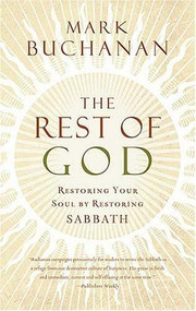 IE THE REST OF GOD by Mark Buchanan, 9780849991448
