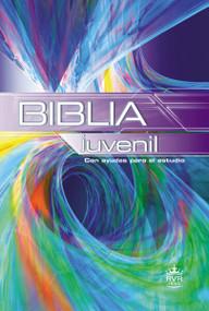 La Biblia Juvenil by  RVR 1960- Reina Valera 1960, 9780899226446