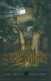 The Original Sanctuary by Marc Owings, 9780980063851