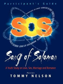 SONG OF SOLOMON STUDENT GUIDE by Tommy Nelson, 9781400200665