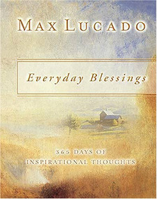 Everyday Blessings (365 Days of Inspirational Thoughts) (Miniature Edition) by Max Lucado, 9781404103283