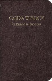 God's Wisdom for Business Success by Jack Countryman, 9781404175570