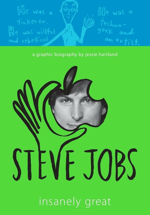 Steve Jobs: Insanely Great by Jessie Hartland, Jessie Hartland, 9780307982957