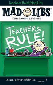 Teachers Rule! Mad Libs by Laura Marchesani, 9780843183344