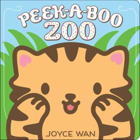 Peek-a-Boo Zoo by Joyce Wan, Joyce Wan, 9780545750424