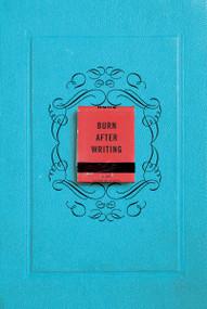 Burn After Writing by Sharon Jones, 9780399175213