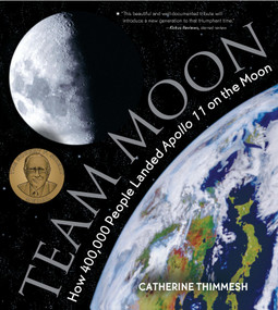 Team Moon (How 400,000 People Landed Apollo 11 on the Moon) - 9780544582392 by Catherine Thimmesh, 9780544582392