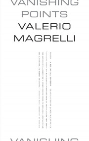Vanishing Points (Poems) by Valerio Magrelli, Jamie McKendrick, 9780374532819