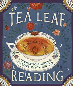 Tea Leaf Reading (A Divination Guide for the Bottom of Your Cup) (Miniature Edition) by Dennis Fairchild, 9780762456406