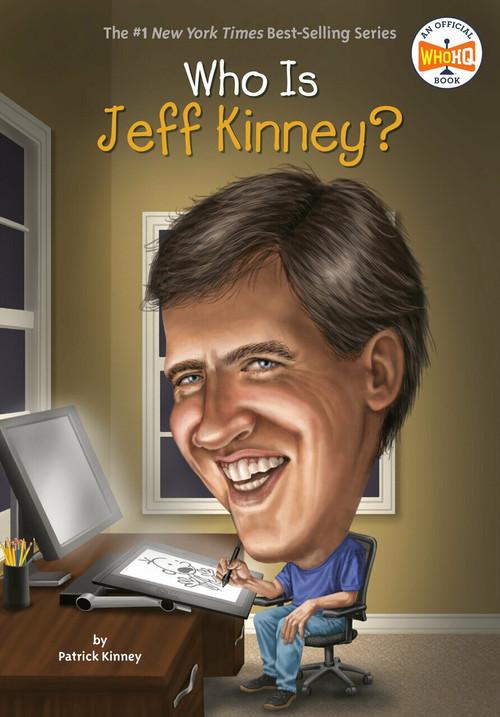Who Is Jeff Kinney? by Patrick Kinney, Who HQ, John Hinderliter, 9780448486772