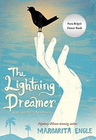 The Lightning Dreamer (Cuba's Greatest Abolitionist) - 9780544541122 by Margarita Engle, 9780544541122
