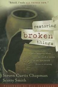 Restoring Broken Things (International Edition) by Thomas Nelson, 9781591453277