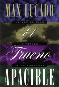 El Trueno Apacible by Max Lucado, 9781602552531