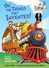 Oh, the Things They Invented! (All About Great Inventors) - 9780449814970 by Bonnie Worth, 9780449814970