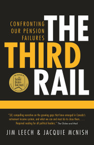 The Third Rail (Confronting Our Pension Failures) by Jim Leech, 9780771047350