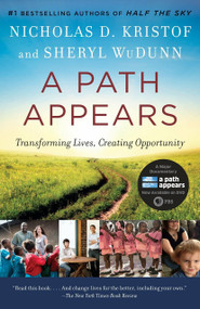 A Path Appears (Transforming Lives, Creating Opportunity) by Nicholas Kristof, Sheryl WuDunn, 9780345805102