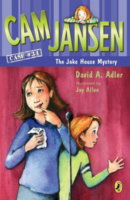 Cam Jansen and the Joke House Mystery - 9780147512352 by David A. Adler, Joy Allen, 9780147512352