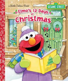 Elmo's 12 Days of Christmas by Sarah Albee, Maggie Swanson, 9780553524307