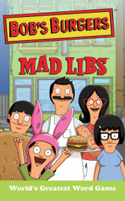 Bob's Burgers Mad Libs by Billy Merrell, 9780843182941