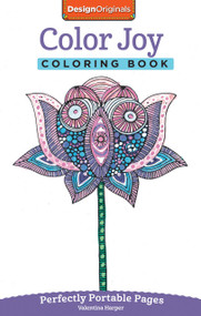 Color Joy Coloring Book (Perfectly Portable Pages) by Valentina Harper, 9781497200319