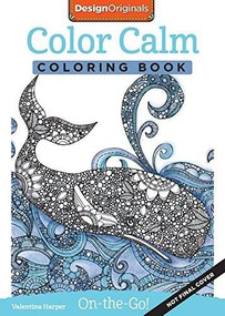 Color Calm Coloring Book (Perfectly Portable Pages) by Valentina Harper, 9781497200333