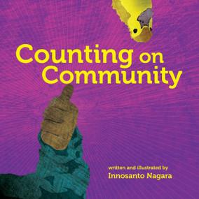 Counting on Community by Innosanto Nagara, 9781609806323