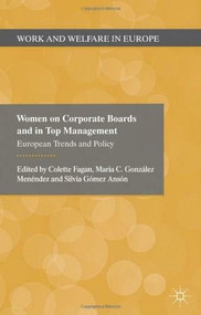 Women on Corporate Boards and in Top Management (European Trends and Policy) by Colette Fagan, Maria González Menèndez, Silvia Gómez Ansón, Maria González Menèndez, Silvia Gómez Ansón, 9780230293441
