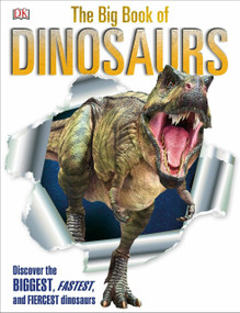 The Big Book of Dinosaurs by DK, 9781465443779