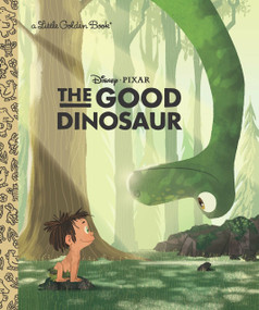 The Good Dinosaur Little Golden Book (Disney/Pixar The Good Dinosaur) by Bill Scollon, Michaelangelo Rocco, 9780736430807
