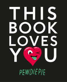 This Book Loves You by PewDiePie, 9781101999042