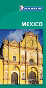 Michelin Green Guide Mexico by Michelin Travel & Lifestyle, 9781907099151