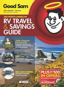 2015 Good Sam RV Travel & Savings Guide (The Must-Have RV Travel Resource!) by Good Sam Enterprises, 9781493007394