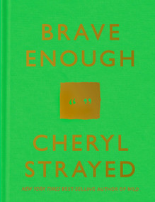 Brave Enough by Cheryl Strayed, 9781101946909