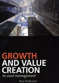 Growth and Value Creation in Asset Management by Paul Verdin, 9788799315123