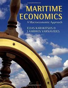 Maritime Economics (A Macroeconomic Approach) by Elias Karakitsos, Lambros Varnavides, 9781137441171