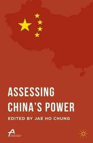 Assessing China's Power - 9781137537072 by Jae Ho Chung, 9781137537072