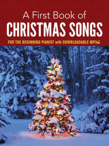 A First Book of Christmas Songs for the Beginning Pianist (with Downloadable MP3s) by Bergerac, David Dutkanicz, 9780486780078