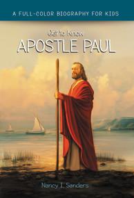Apostle Paul by Nancy I. Sanders, 9780310744733
